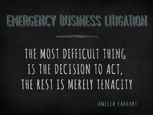 Chicago Emergency Business Litigation Attorney