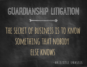 Estate Litigation | Guardianship Litigation